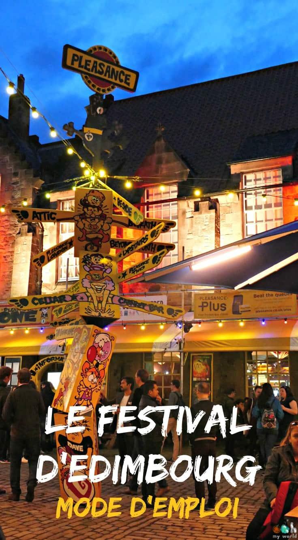 Le Festival d'Edimbourg - Mode d'emploi