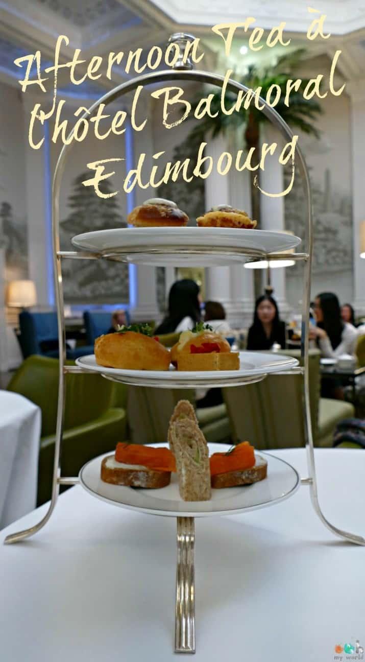 Article sur ma dégustation de l'afternoon tea du Balmoral d'Edimbourg